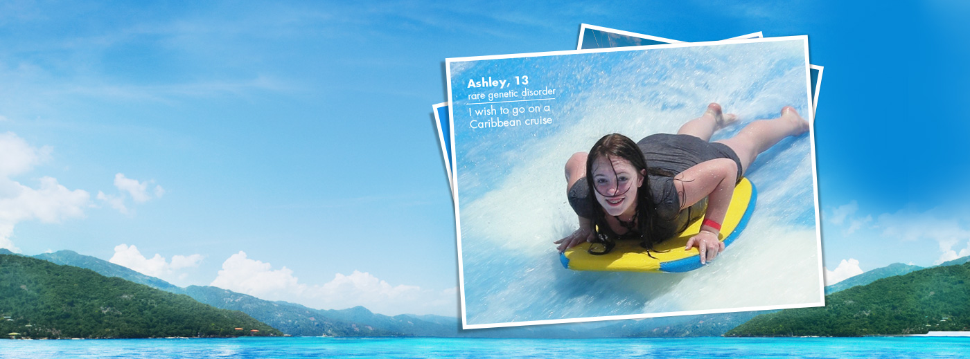 Ashley, 13 - I wish to go on a Caribbean Cruise