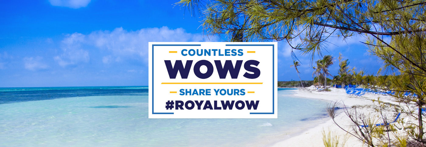 Countless WOWs, Share Yours #RoyalWOW